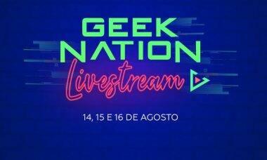 Geek Nation Brasil vai organizar evento online em agosto